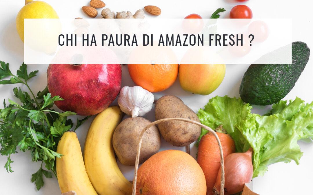 Chi ha paura di Amazon Fresh?
